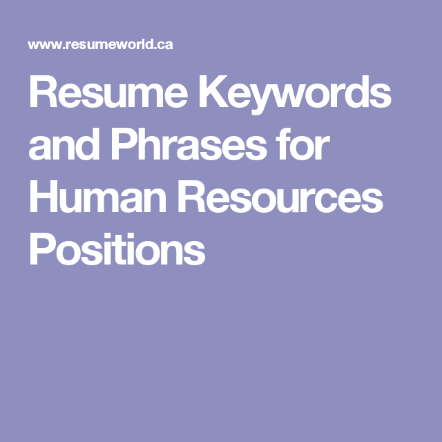Resume Keywords and Phrases for Human Resources Positions