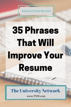 35 Phrases That Will Improve Your Resume