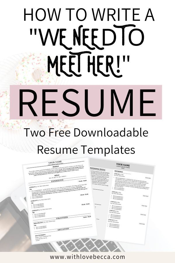 """The Resume Sections You Need to Take Your Resume from """"Meh"""" to """"We Need to Meet Her """" With Love Becca"""