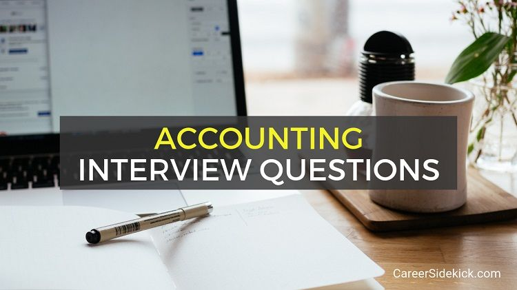 Top 10 Accounting Interview Questions With Answers