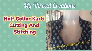 Half Collar Kurti Cutting and Stitching