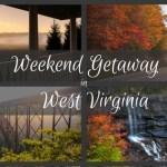 Weekend getaway in West Virginia