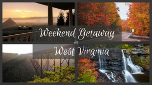 Weekend getaway in West Virginia