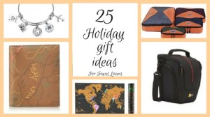 25 Gifts travel lovers will appreciate – A Holiday Gift Guide