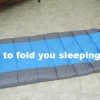 How To Fold A Sleeping Bag Neatly Like A Pro In 5 Easy Steps
