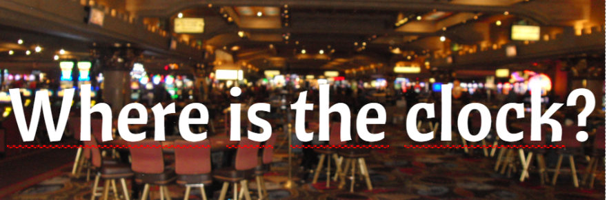 Las Vegas keine Uhren in den Casinos