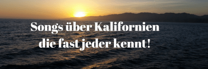 Songs über Kalifornien