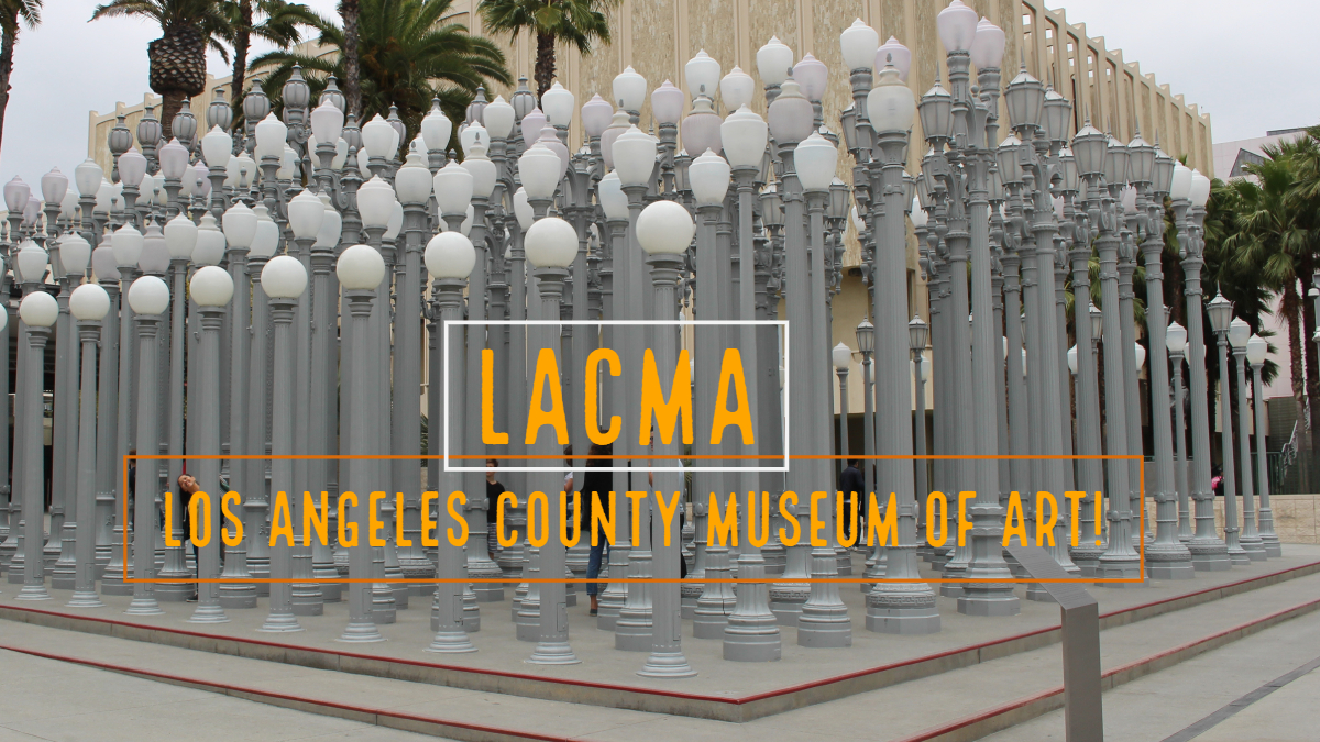 Los Angeles County Museum of Art | LACMA!