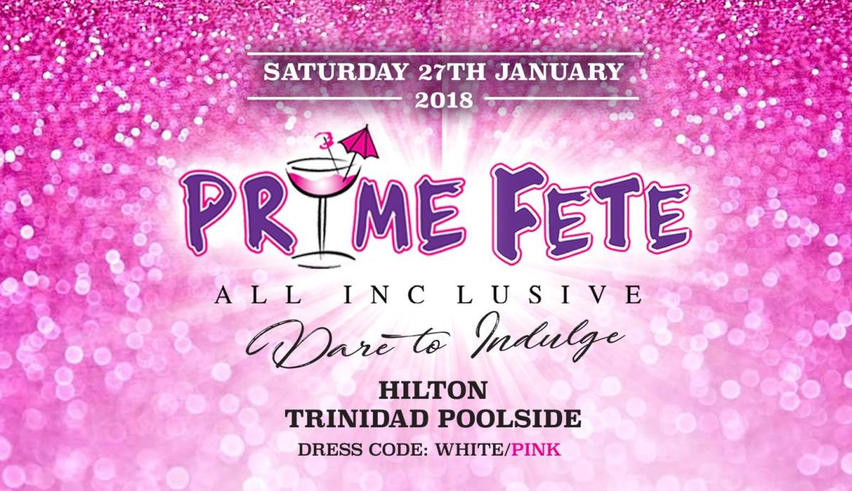 Prime Fete All Inclusive 2018