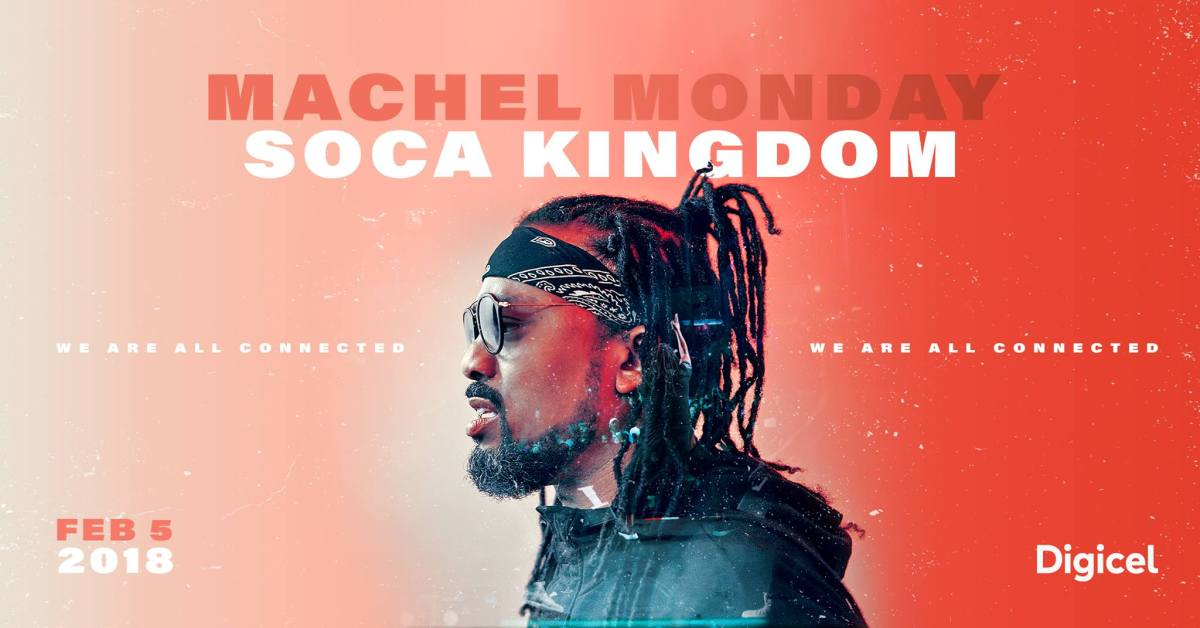 Machel Monday 2018 Soca Kingdom
