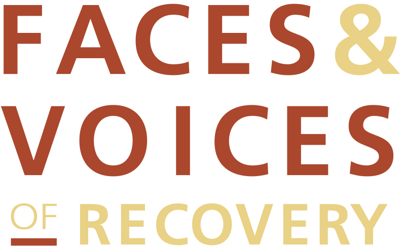 Faces & Voices of Recovery