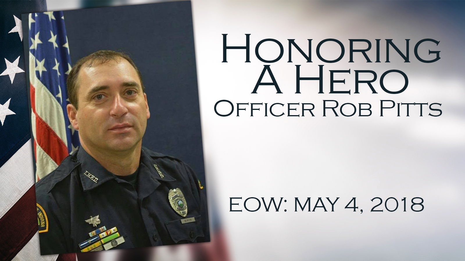 Fallen Terre Haute police Officer Rob Pitts remembered during