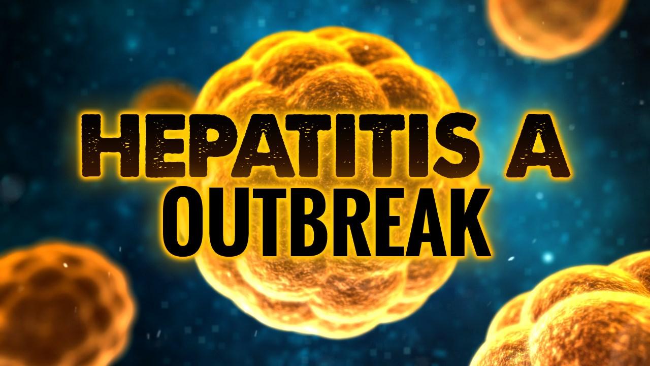 HEPATITIS A OUTBREAK_1552076200343.jpg.jpg