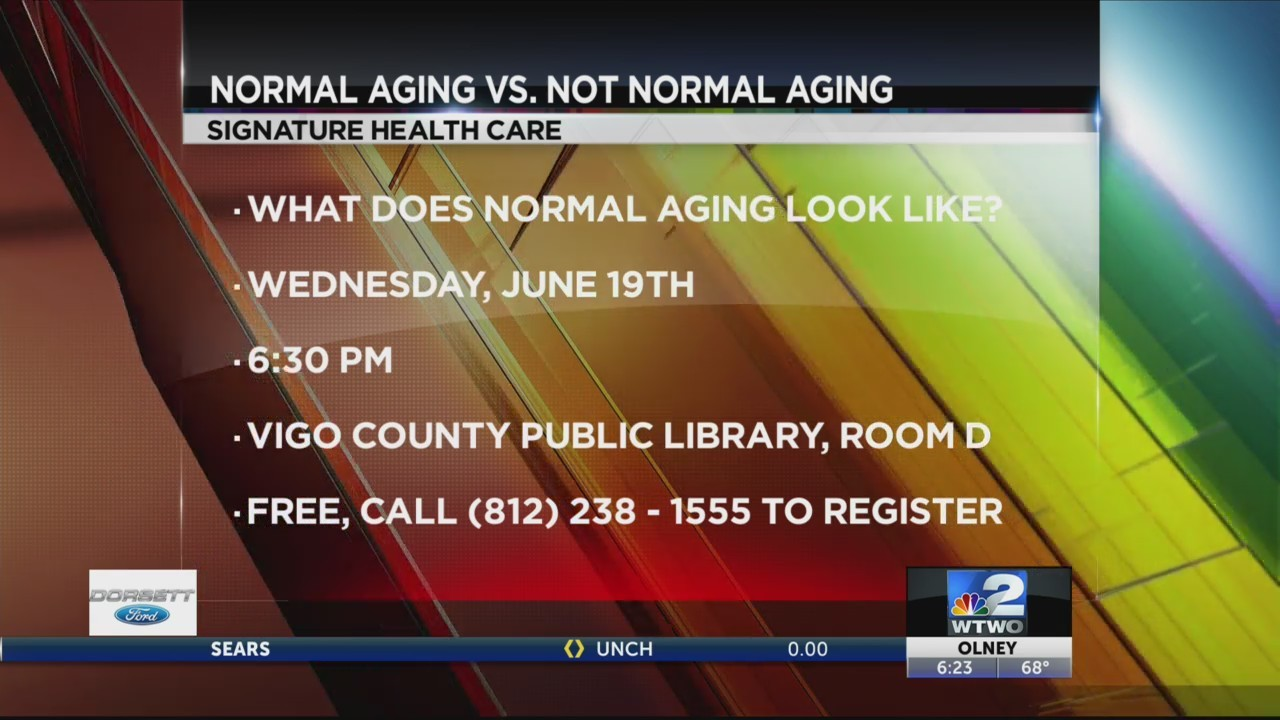 WTWO Today NORMAL AGING VS NOT NORMAL AGING