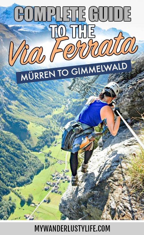 Via Ferrata Murren to Gimmelwald, Switzerland: One Insane Alpine Adventure! What to expect on the via ferrata, what to pack, what equipment you'll need and where to rent it. Do you need a guide? How difficult is it? And more! #viaferrata #murren #gimmelwald #swissalps #switzerland #lauterbrunnenvalley #jungfrau #hiking #rewilding #mywanderlustylife