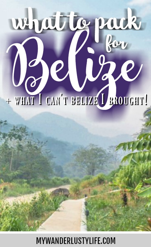 What to pack for Belize | Jungle + Caribbean islands | Beach gear | Jungle adventures: caving, tubing, ATM Cave | Maya ruins | Caye Caulker | San Ingacio | Black Rock Lodge | Belize packing list | What to bring on a trip to Belize