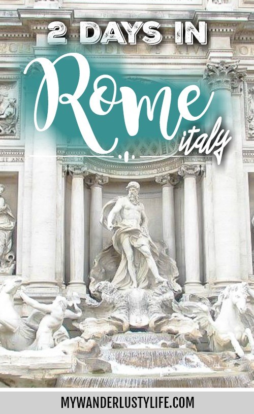 2 Days in Rome // Day 2: Highlights & Night Sights
