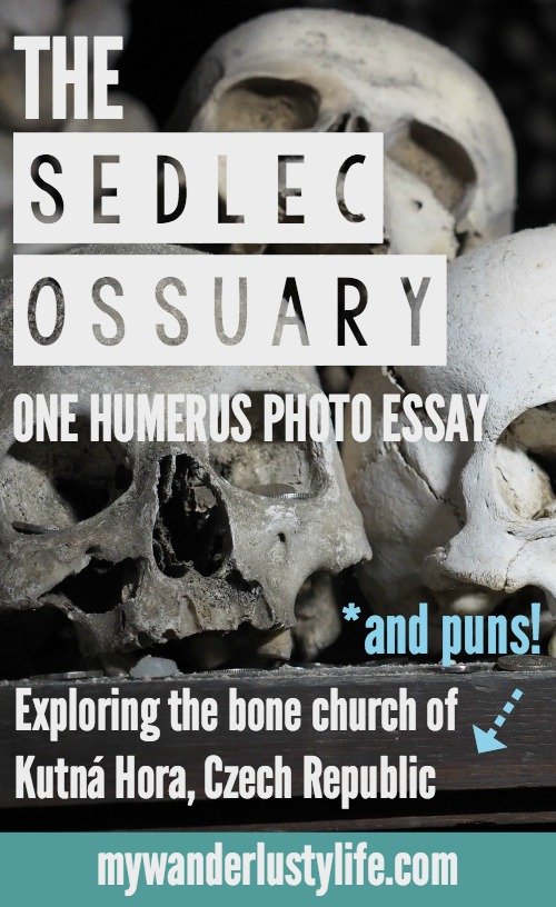 One humerus photo essay on the Sedlec Ossuary--the bone church of Kutná Hora, Czech Republic--the perfect day trip from Prague.
