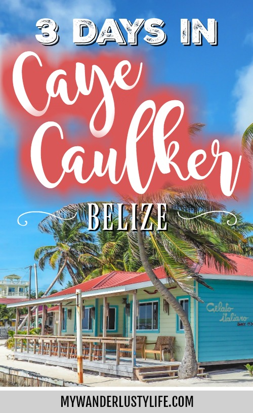 3 Days in Caye Caulker, Belize: How Slow Can You Go?