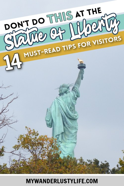 Don't do THIS when visiting the Statue of Liberty: 14 Essential Statue of Liberty Tips | Dos and don'ts for visiting the Statue of Liberty in New York City #newyorkcity #nyc #statueofliberty