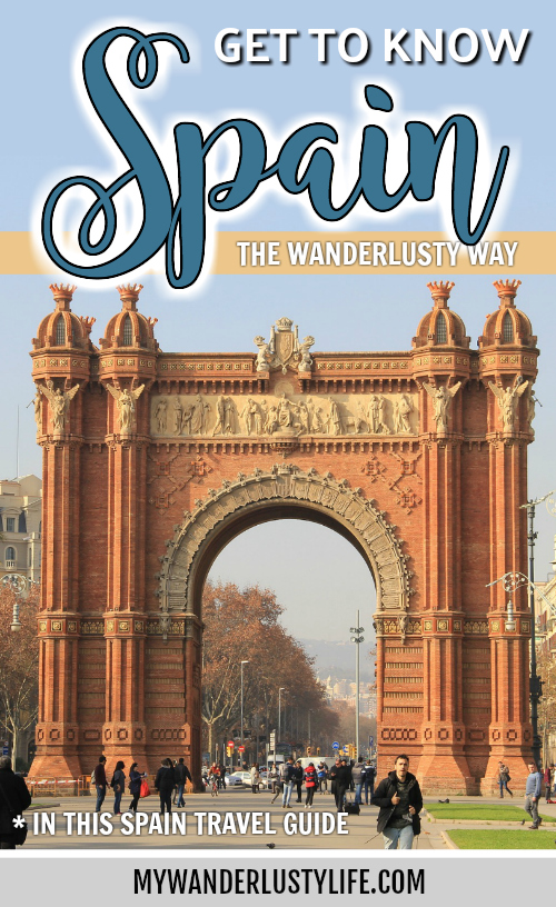spain travel guide   get to know Spain the wanderlusty way   where to stay in spain, what to do, recommend spain tours, spain travel basics, spain packing essentials, spain blog posts #spain #traveltips #spainguide #travelguide #barcelona