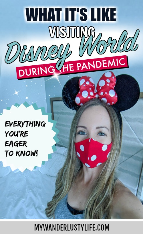 Visiting Disney World During the Pandemic: Everything You're Eager to Know | Disney World in 2020, what it's like to visit disney world right now. #mywanderlustylife #travelin2020 #disneyworld #disney #epcot #hollywoodstudios #disneysprings #waltdisneyworld #disney2020 #florida #orlando #themeparks