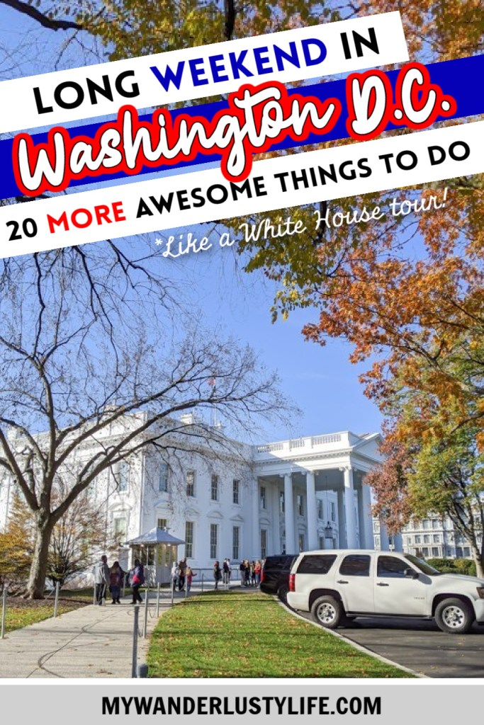 Another long weekend in Washington D.C., 20 more awesome things to see and do   like a White House tour! #whitehouse #washingtondc