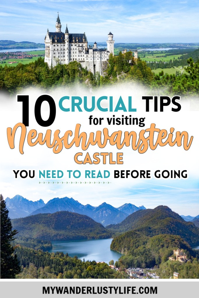 10 Crucial Tips to Visit Neuschwanstein Castle Skillfully and Worry-Free   Tips for visiting Neuschwanstein Castle in Bavaria, Germany   Neuschwanstein Castle tour tickets #hohenschwangau #neuschwanstein #castle #bavaria #germany #mywanderlustylife