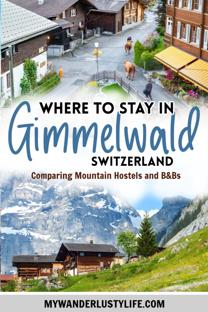 Where to stay in Gimmelwald, Switzerland: Mountain Hostels and B&Bs | Mountain Hostel, Esther's Guesthouse, Olle & Maria's Bed and Breakfast, Pension Gimmelwald | Best places to stay in Gimmelwald | #mywanderlustylife #gimmelwald #switzerland #swissalps #ricksteves