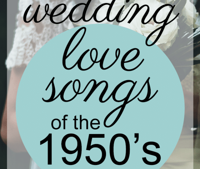 Best Wedding 50s Love Songs
