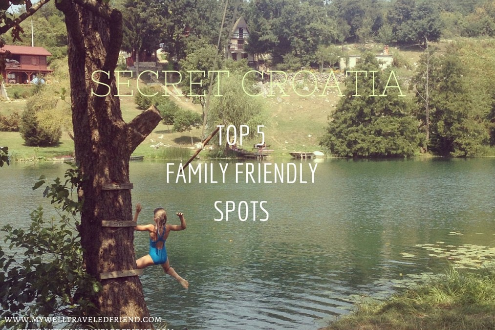 SECRET CROATIA our top 5 family friendly spots, 1 MREZNICA