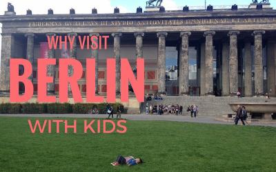 Why visit Berlin with kids?