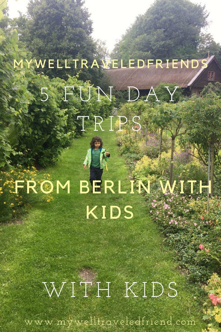 5 FUN DAY TRIPS FROM BERLIN WITH KIDS www.mywelltraveledfriend.com