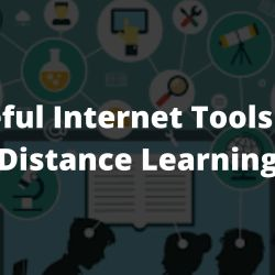 Useful Internet Tools For Distance Learning