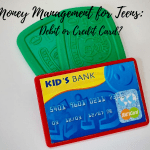 Debit Card or Credit Card for Your Teen?