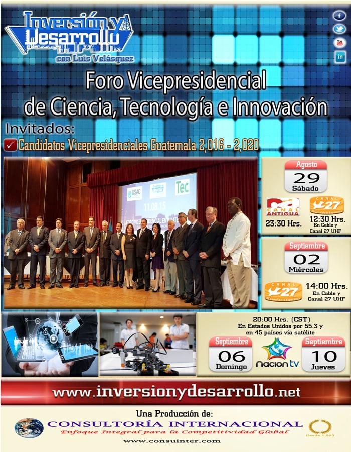 Inversión y Desarrollo con Luis Velásquez 383 Foro Vicepresidencial de Ciencia, Tecnología e Innovación