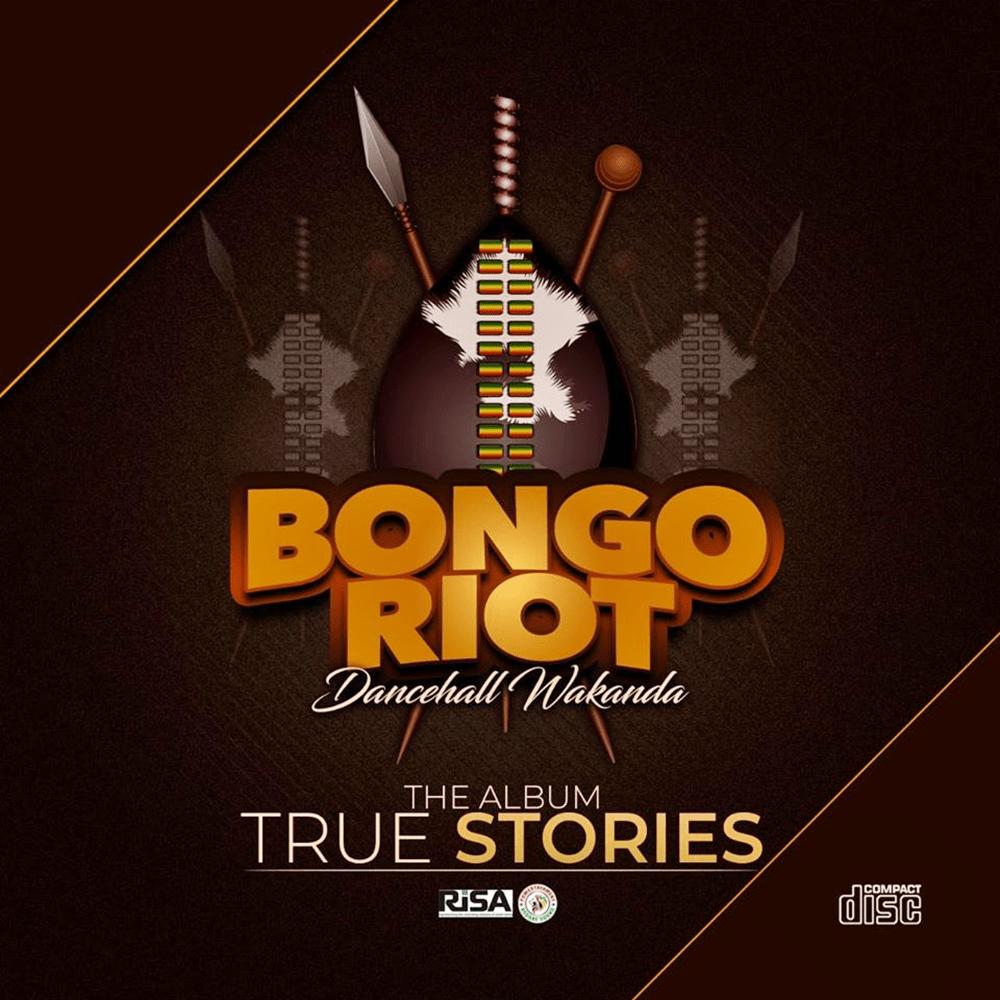 Bongo Riot - True Stories