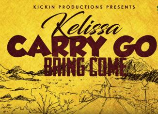 Kelissa Carry Go Bring Come