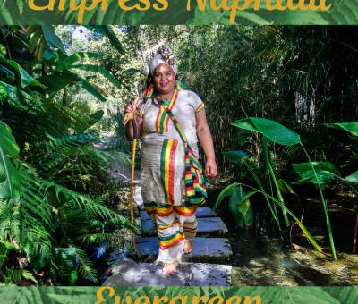 Empress Naphtali - Evergreen