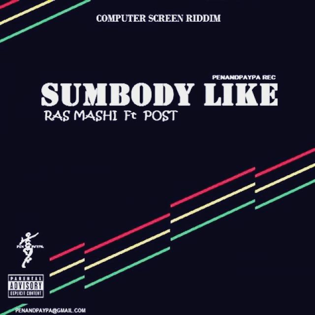 ras-mashi-ft-post-somebody-like