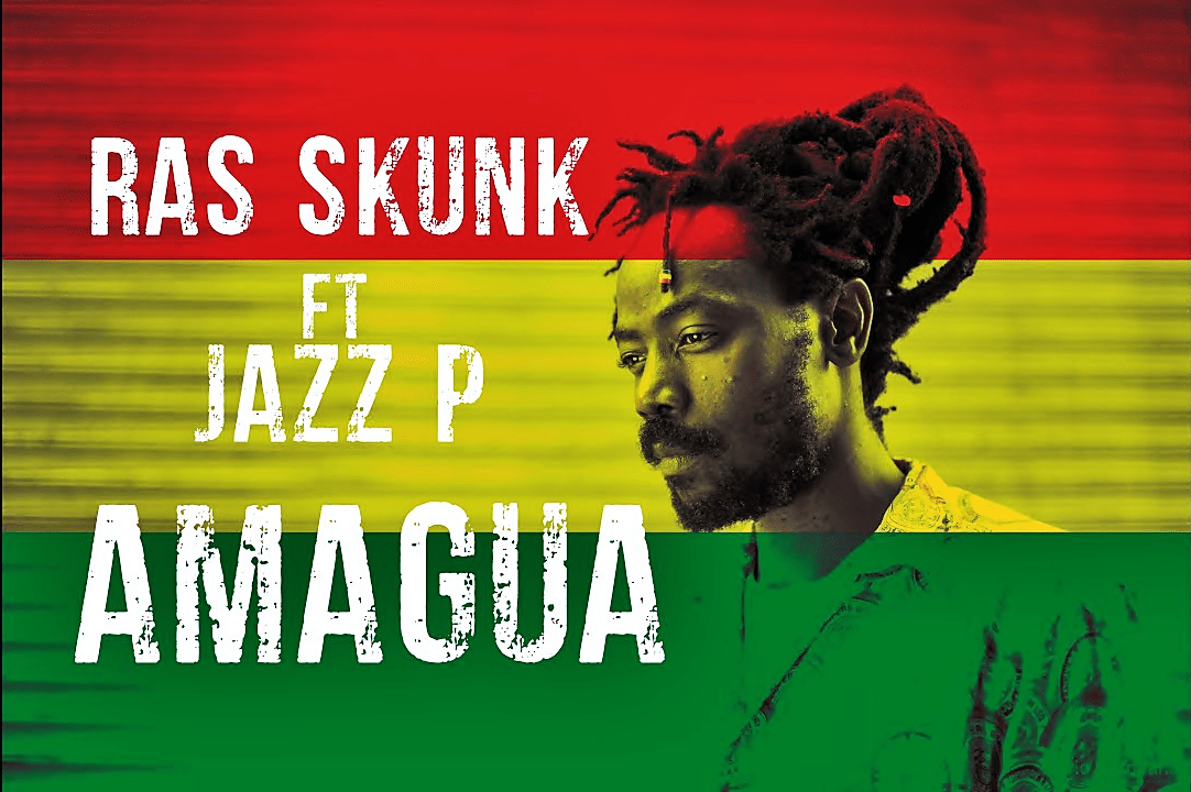 Ras Skunk Ft. Jazz P - Amagua