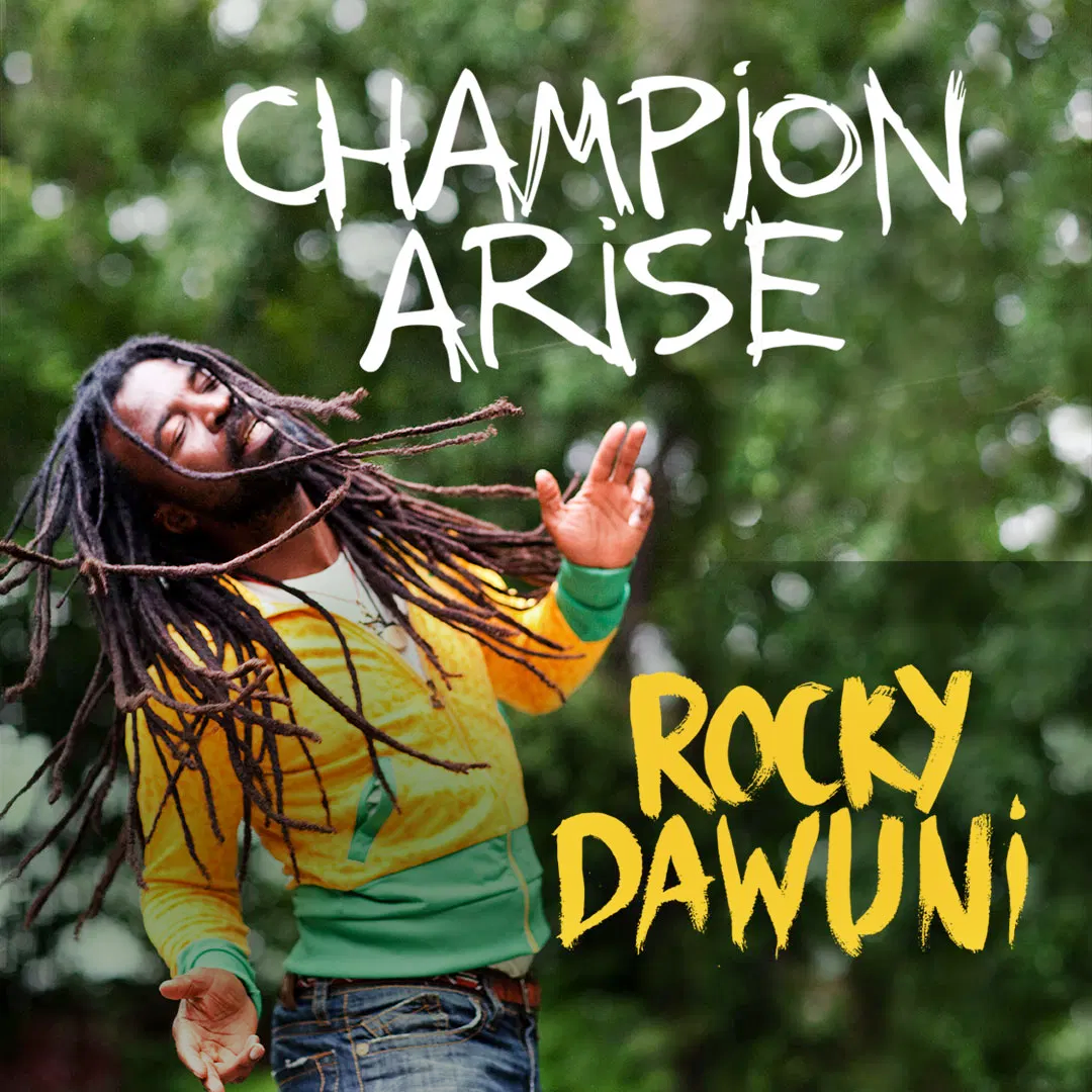 Rocky Dawuni - Champion Arise