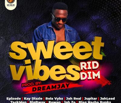 Sweet Vibes Riddim