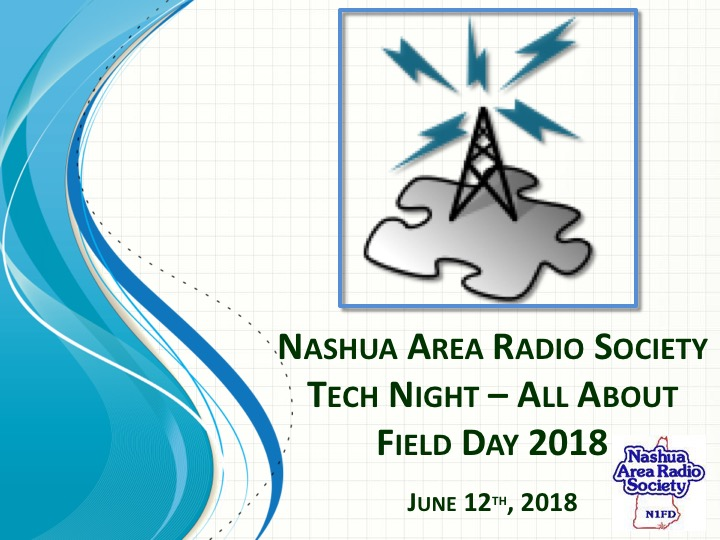 All About Field Day 2018 Tech Night