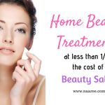 Home Beauty Treatments At Less Than 1/4th The Cost Of A Beauty Salon