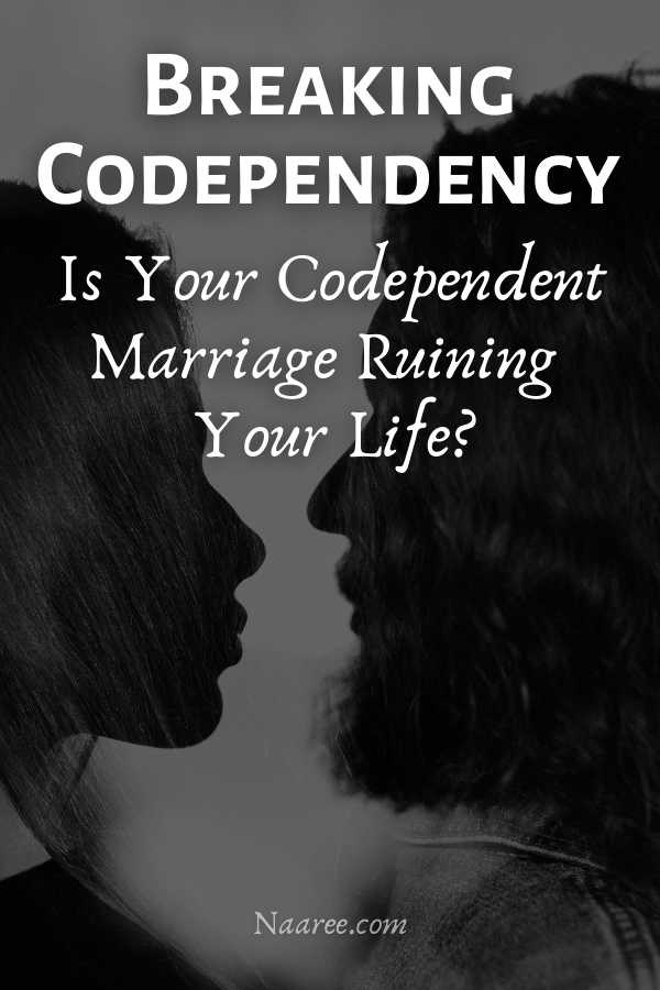 Breaking Codependency