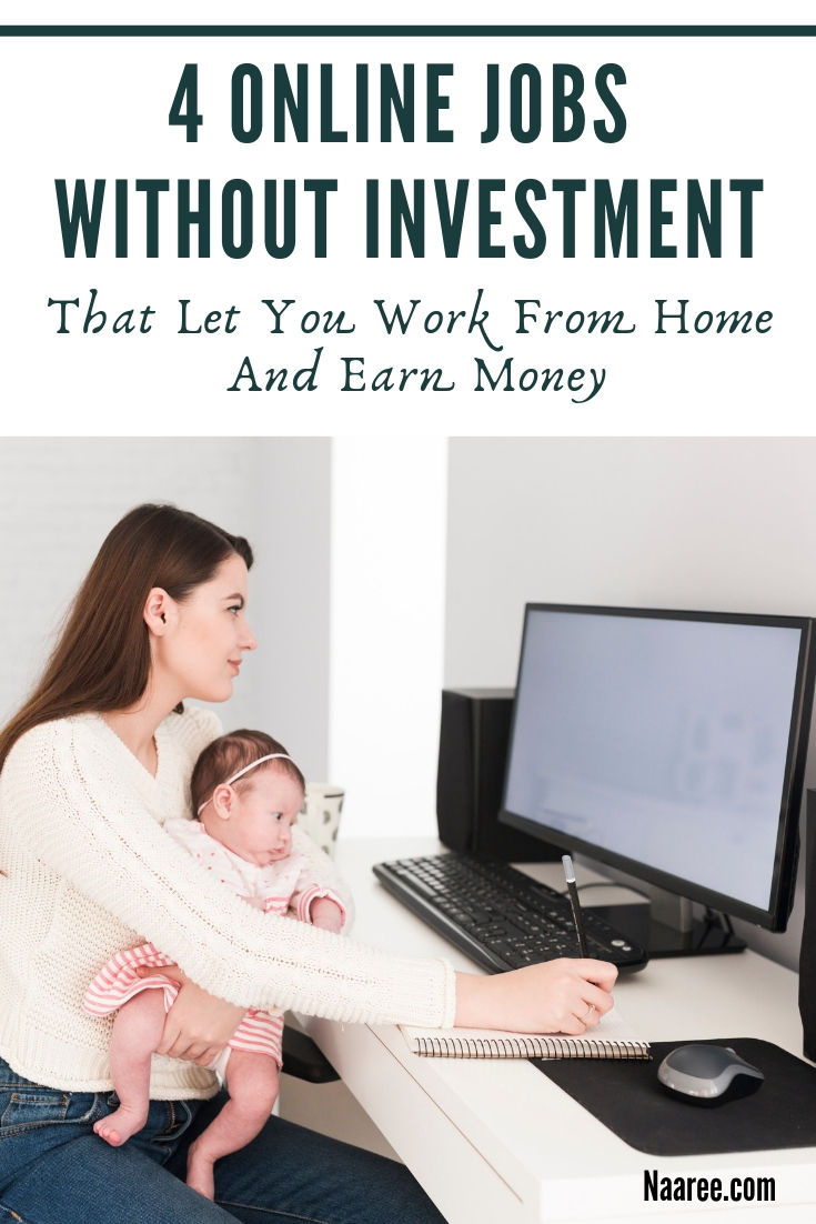 Online Jobs Without Investment That Let You Work From Home And Earn Money
