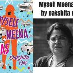 Book Excerpt From 'Myself Meena IAS' by Dakshita Das