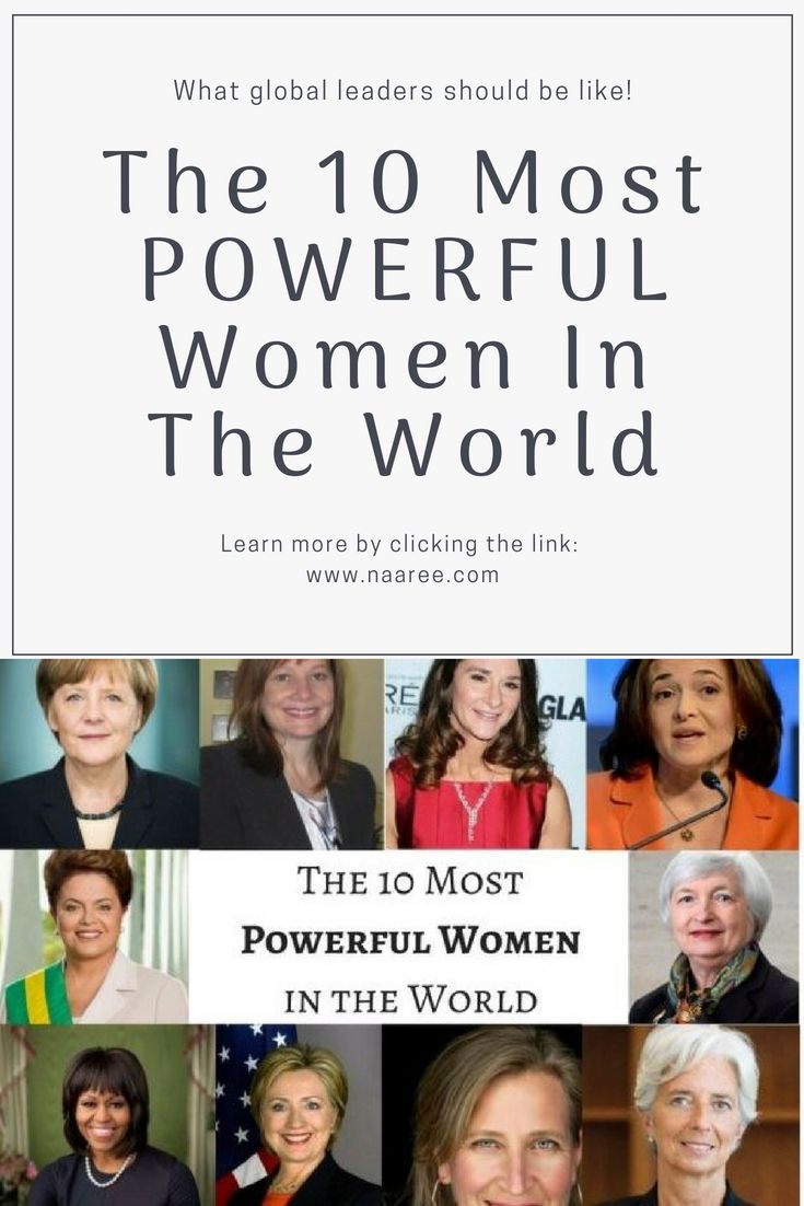 What does it mean to be powerful? What does it feel like to have a massive influence on the world? These women can not only answer these questions, but also provide a good example of what global leaders should be like — and what women from all countries in the globe can accomplish. Our list of the 10 most powerful women in the world reflects what global leaders should be like. #womenleaders #leadership #bosslady