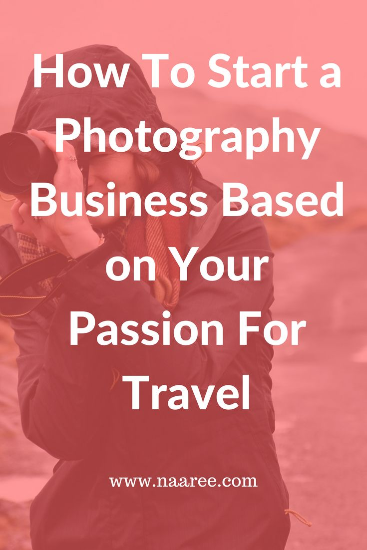 Do you love to travel and take photographs? In this article, we show you how to start a photography business based on your passion for travel. Travel photography is a great business for women to start and if you can harbour entrepreneurial ambitions, there's no stopping you. Here are some tips to get started in the business of travel photography. #travel #photography #business
